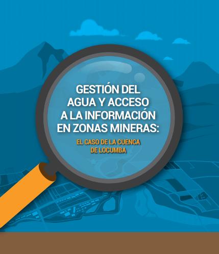 Gestión del agua y acceso a la información en zonas mineras: el caso de la cuenca de Locumba.