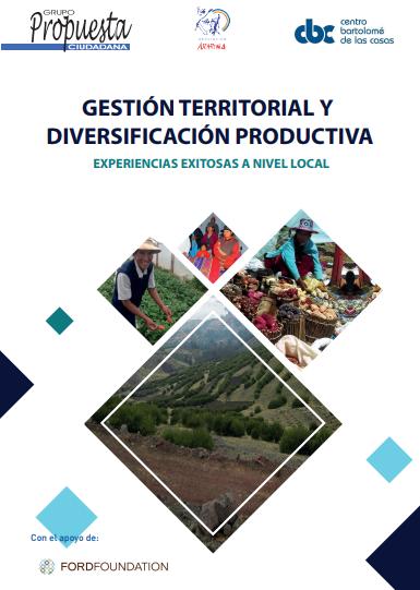 Gestión territorial y diversificación productiva: experiencias exitosas a nivel local