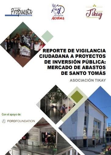 Reporte de vigilancia ciudadana a proyectos de inversión pública: mercado de abastos de Santo Tomás