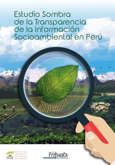 Estudio Sombra de la Transparencia de la Información Socioambiental en Perú