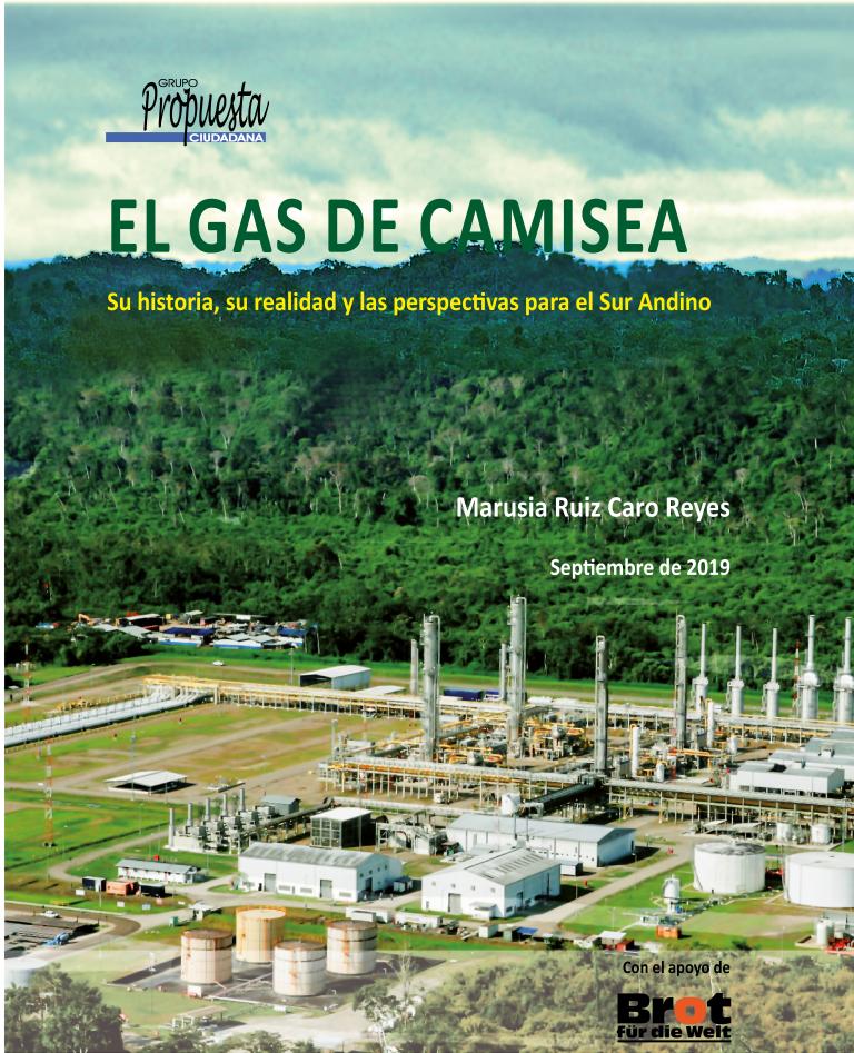 GAS DE CAMISEA. Su historia, su realidad y las perspectivas para el Sur Andino