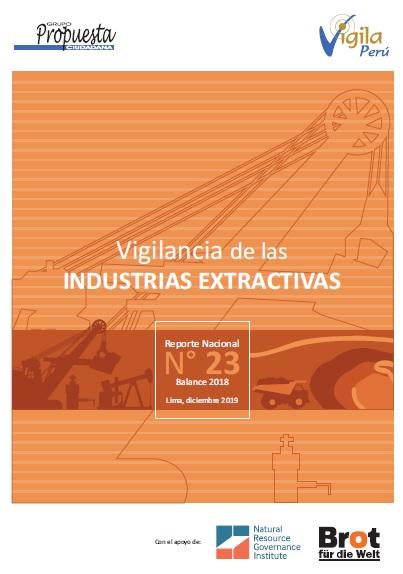 Vigilancia de las Industrias Extractivas: Reporte nacional N°23 – balance 2018