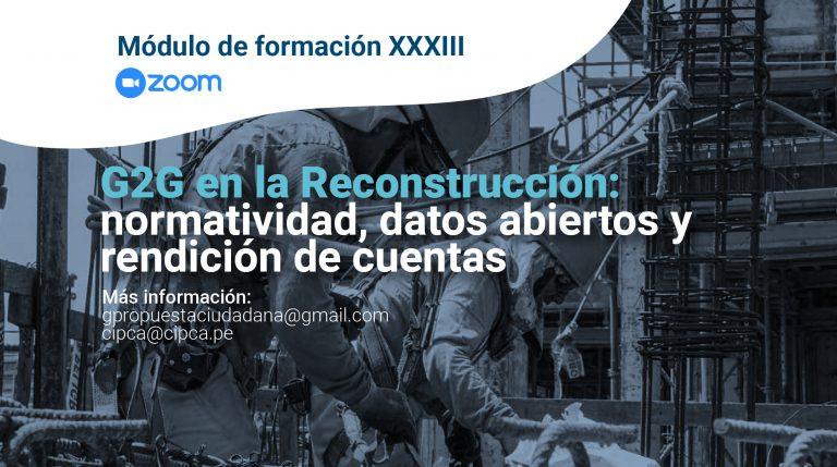 """Módulo de formación """"G2G en la reconstrucción: normatividad, datos abiertos y rendición de cuentas"""""""