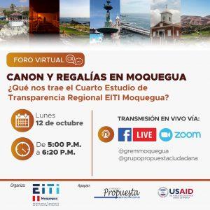 Foro virtual. Canon y regalías en Moquegua. ¿Qué nos trae el Cuarto Estudio de Transparencia Regional EITI Moquegua?