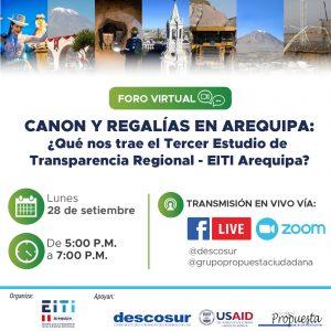Foro virtual. Canon y regalías en Arequipa. ¿Qué nos trae el tercer estudio de transparencia regional EITI Arequipa?